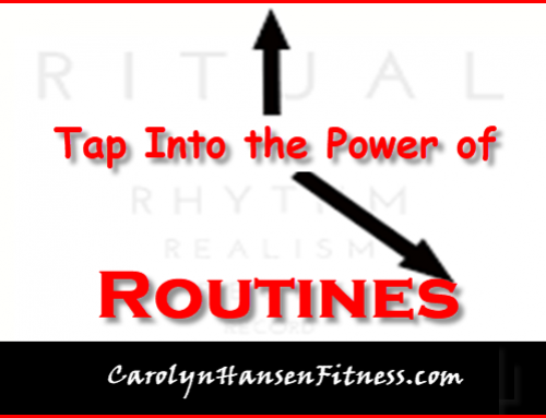 Tap Into the Power of Routines…